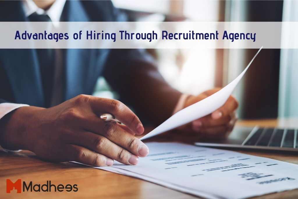 Advantages of Hiring Through Recruitment Agency